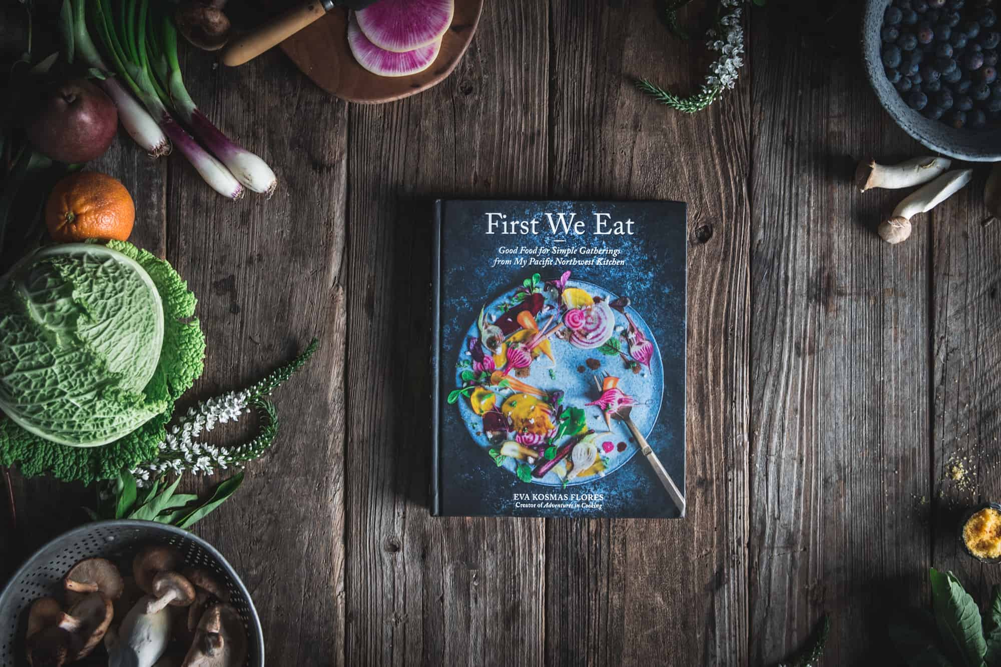 First We Eat Cookbook by Eva Kosmas Flores